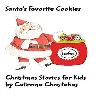 Santa's Favorite Cookies: Christmas Stories for Children cover art
