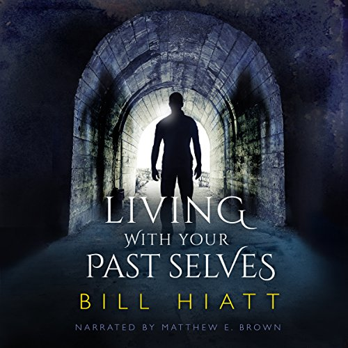Living with Your Past Selves audiobook cover art