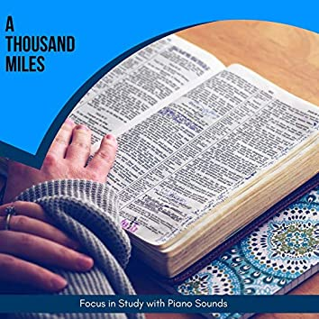 A Thousand Miles - Focus In Study With Piano Sounds