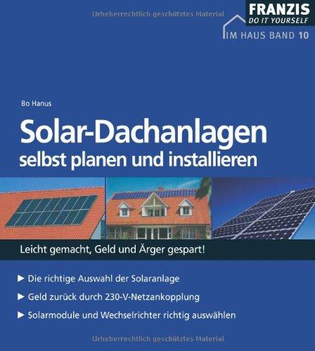 Solar- Dachanlagen selbst planen und installieren (DO IT!)