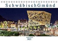Schwaebisch Gmuend - Impressionen (Tischkalender 2022 DIN A5 quer): Fotografien aus Schwaebisch Gmuend (Monatskalender, 14 Seiten )