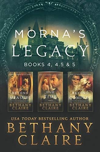 Morna's Legacy: Books 4, 4.5, & 5: Scottish Time Travel Romances (Morna's Legacy Collections) (Volume 2)