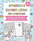 Aprender a escribir letras con unicornios: Conoce el mágico mundo de los unicornios y las letras - Juegos educativos y Cuentos infantiles - Regalos cumpleaños unicornio - Libro para colorear