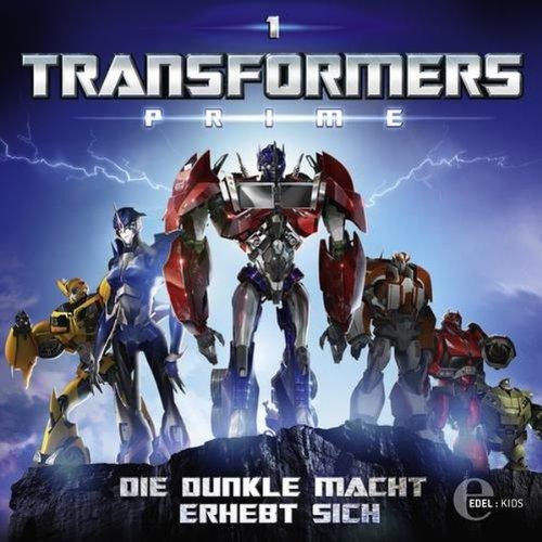 Die dunkle Macht erhebt sich (Transformers Prime 1) Titelbild