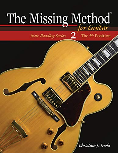The Missing Method for Guitar: The 5th Position (Note Reading Series)