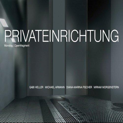 Privateinrichtung. Die Oper als Hörbuch Titelbild