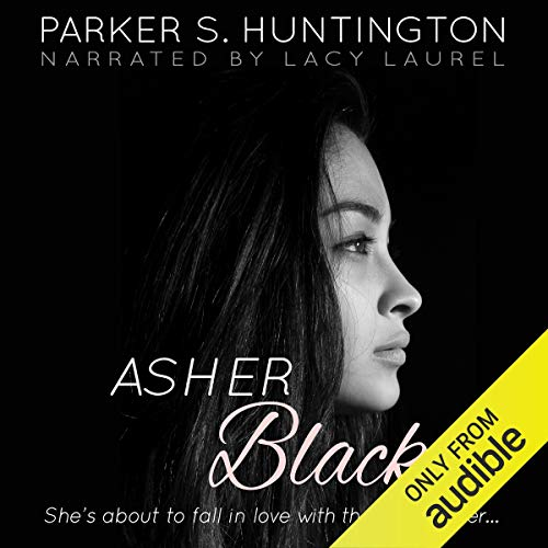 Asher Black Audiobook By Parker S. Huntington cover art