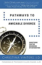 Pathways to Amicable Divoce by Christina Vinters, J.D.