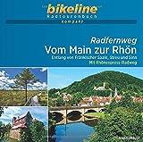 Radfernweg Vom Main zur Rhön: Entlang von Fränkischer Saale, Streu und Sinn – Mit Rhönexpress-Radweg. 1:50.000, 265 km, GPS-Tracks Download, Live-Update (bikeline Radtourenbuch kompakt)