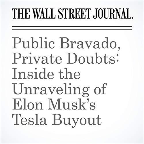 Public Bravado, Private Doubts: Inside the Unraveling of Elon Musk's Tesla Buyout audiobook cover art