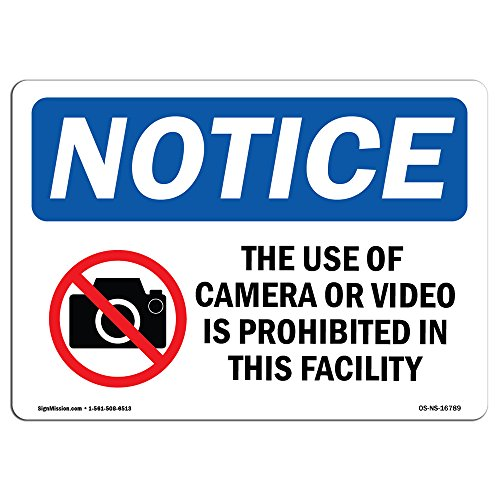 OSHA Notice Signs - Notice Use of Camera Or Video Prohibited Sign | Extremely Durable Made in The USA Signs or Heavy Duty Vinyl Label | Protect Your Construction Site, Warehouse & Business