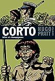 Corto Maltese 9/Tetes ET Champignons - Hugo Pratt
