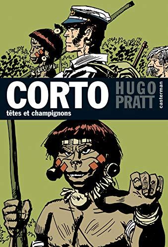 Corto, Tome 9 : Têtes et champignons