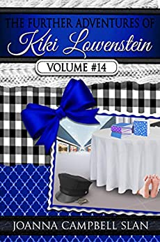 The Further Adventures of Kiki Lowenstein, Volume #14: Short Stories that Accompany the Kiki Lowenstein Mystery Series (The Further Adventures of Kiki Lowenstein Collection) by [Joanna Campbell Slan]
