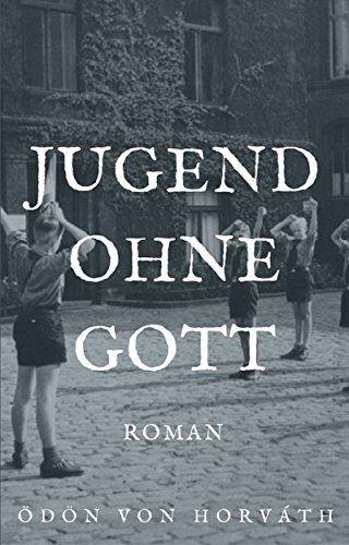 Jugend ohne Gott: Roman