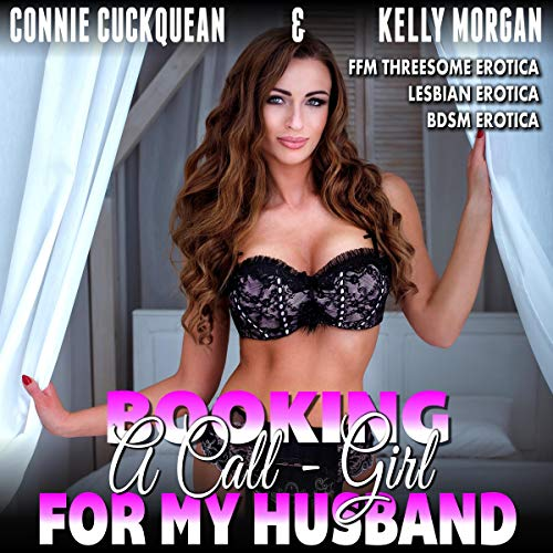 Booking A Call-Girl For My Husband cover art