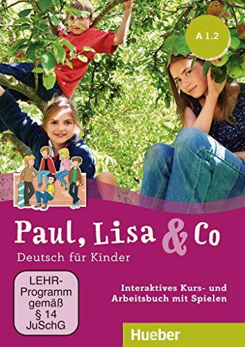 Paul, Lisa & Co A1/2: Deutsch für Kinder.Deutsch als Fremdsprache / Interaktives Kursbuch für Whiteboard und Beamer – DVD-ROM