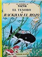 El tesoro de Rackham el rojo/ The Treasure of Rackham The Red (Las aventuras de Tintin)