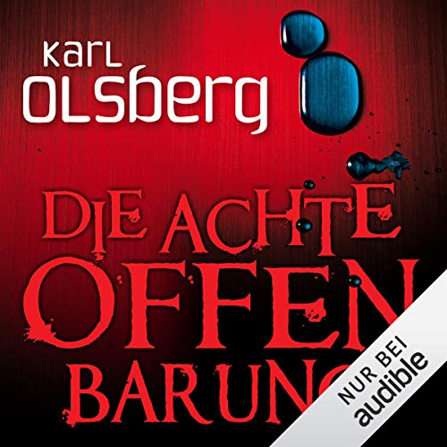 Die achte Offenbarung                   By:                                                                                                                                 Karl Olsberg                               Narrated by:                                                                                                                                 Wolfgang Wagner                      Length: 11 hrs and 58 mins     Not rated yet     Overall 0.0