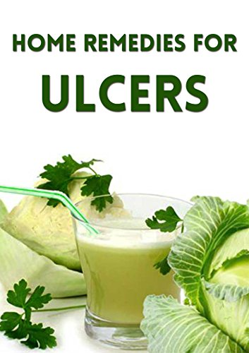 Home Remedies for Ulcers (ulcer, stomach ulcer, peptic ulcer, ulcer symptoms, stomach ulcer symptoms, ulcer treatment, mouth ulcer, mouth ulcers, cold sore, cold sore remedies, cold sores) by [Amanda Morgan]