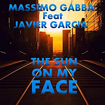 The Sun on My Face (feat. Javier Garcia)
