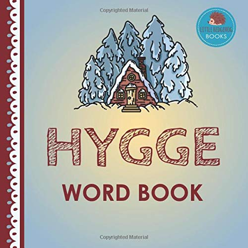 Hygge Word Book: First Picture Book for Babies, Toddlers and Children...