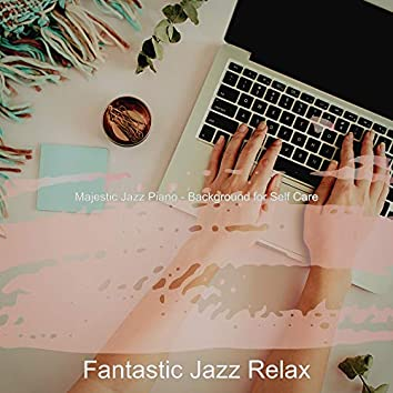 Majestic Jazz Piano - Background for Self Care
