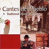 Cantes Del Pueblo: Traditional Music of Spain