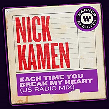 Each Time You Break My Heart (US Radio Mix)