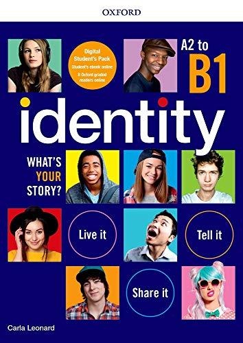 Identity. What's your story? A2-B1. Premium pack. Per il biennio delle Scuole superiori. Con e-book. Con espansione online