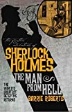 The Further Adventures of Sherlock Holmes: The Man From Hell - Barrie Roberts