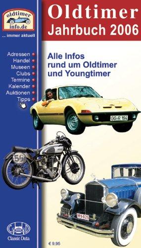 Oldtimer Jahrbuch 2006: Alle Infos rund um Oldtimer und Youngtimer