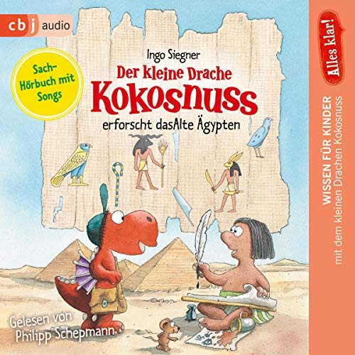 Alles klar! Der kleine Drache Kokosnuss erforscht das Alte Ägypten cover art