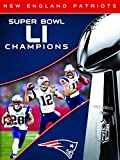 NFL Super Bowl LI Champions New England Patriots