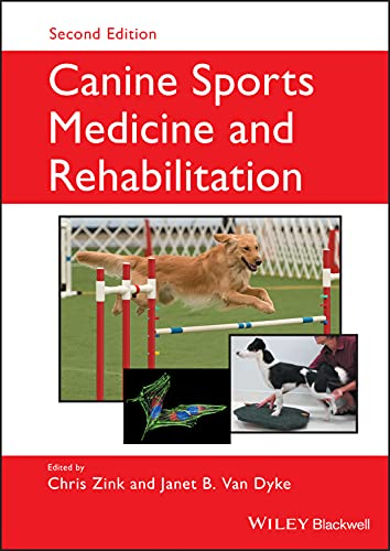 Compare Textbook Prices for Canine Sports Medicine and Rehabilitation 2 Edition ISBN 9781119380382 by Zink, Chris,Van Dyke, Janet B.