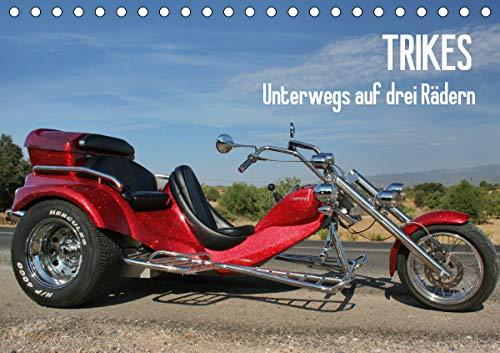 Trikes - Unterwegs auf drei Rädern (Tischkalender 2021 DIN A5 quer)