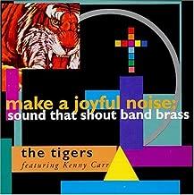 Make a Joyful Noise: Sound That Shout Band Brass