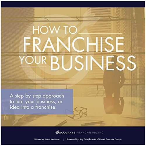 How to Franchise Your Business cover art