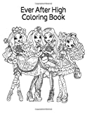 Ever After High Coloring Book