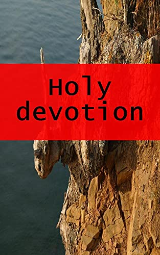 Holy devotion (Luxembourgish Edition)