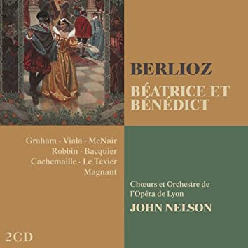 Berlioz : Béatrice et Bénédict