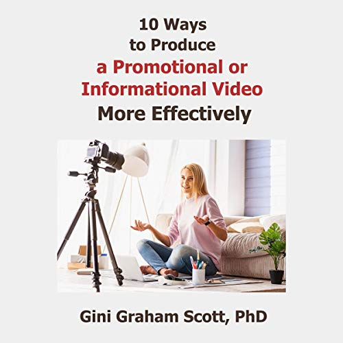 10 Ways to Produce a Promotional or Informational Video More Effectively Titelbild