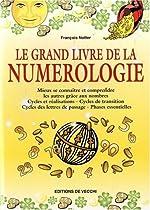 Le grand livre de la numérologie de François Notter