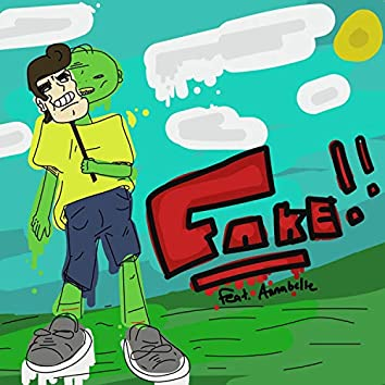 FAKE!! (feat. Annabelle)