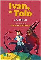 Ivan, o Tolo (Portuguese Edition)