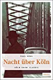 Paul Kohl: Nacht über Köln