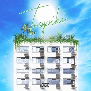 Tropiki (Prod. Malenkiyyarche)