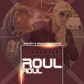 Roul roul (feat. McBox, St Unit)