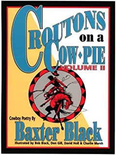 Croutons on a Cow Pie #2 (Volume II)