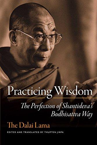 Practicing Wisdom: The Perfection of Shantideva's Bodhisattva Way -  Dalai Lama, His Holiness the, Annotated, Paperback